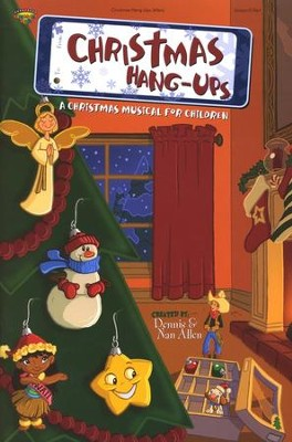 Christmas Hang-Ups, A Christmas Musical for Children   -