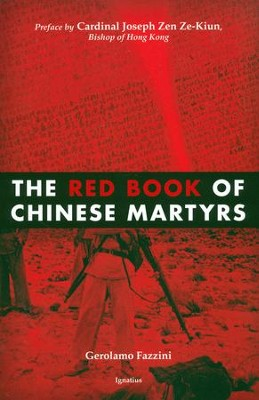 The Red Book of Chinese Martyrs  -     Edited By: Gerolamo Fazzini     By: Edited by Gerolamo Fazzini