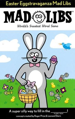 Easter Eggstravaganza Mad Libs  -     By: Roger Price, Leonard Stern