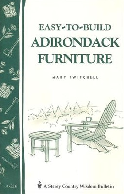 Easy-to-Build Adirondack Furniture (A-216)   -