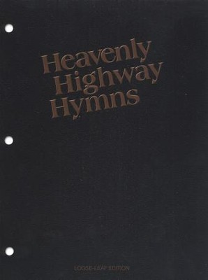 Heavenly Highway Hymns-First Edition: Looseleaf Piano Edition  -