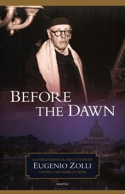 Before the Dawn  -     By: Eugenio Zolli