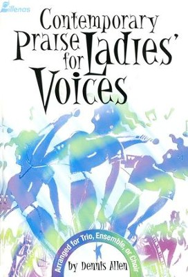 Contemporary Praise for Ladies' Voices Folio   -