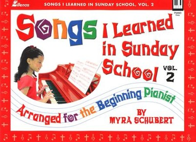 Songs I Learned in Sunday School, Volume 2   -