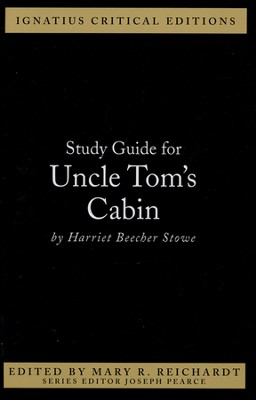 Uncle Tom's Cabin, Study Guide  -     By: Joseph Pearce