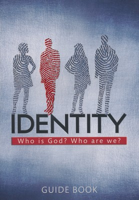 Identity: Who is God? Who are We? - Guide Book  -     By: Lee McMunn