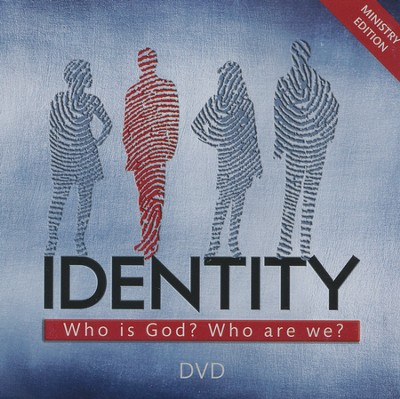 Identity: Who is God? Who are We? - Ministry DVD  -     By: Lee McMunn