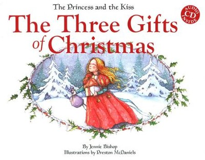 The Three Gifts of Christmas with Audio CD  -     By: Jennie Bishop