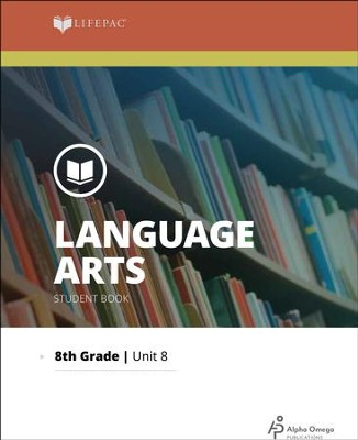 Lifepac Language Arts Lifepac Grade 8, Unit 8: Write, Listen & Read   -
