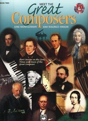 Meet the Great Composers Kit #2   -     By: June Montgomery, Maurice Hinson