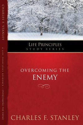 Charles Stanley Life Principles Study Guides: Overcoming the Enemy - eBook  -     By: Charles F. Stanley