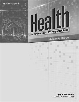 Health in Christian Perspective Quizzes/Tests   -