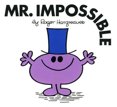 Mr. Impossible  -     By: Roger Hargreaves