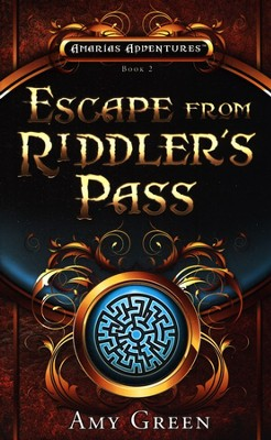 #2: Escape from Riddler's Pass  -     By: Amy Green
