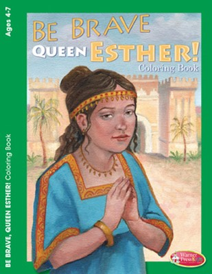 Be Brave Queen Esther Coloring Activity (4-7)  -