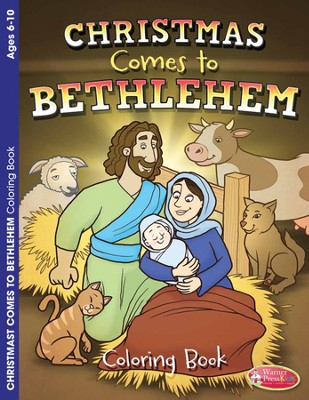 Christmas Comes to Bethlehem Coloring Book--Ages 6 to 10  -