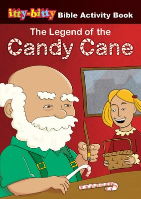 The Legend of the Candy Cane: Itty-Bitty Bible Activity Book  -