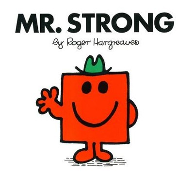 Mr. Strong  -     By: Roger Hargreaves