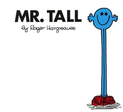 Mr. Tall  -     By: Roger Hargreaves