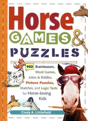 Kids' Book of Horse Games & Puzzles   -     By: Cindy A. Littlefield