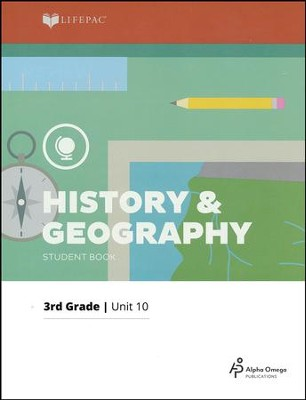 Grade 3 History & Geography Lifepac 10:   US Geography and History Review, 2011 Edition  -