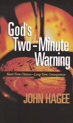 God's Two-Minute Warning  -     By: John Hagee