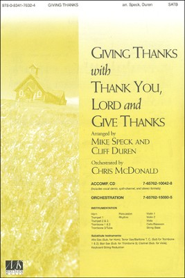 Giving Thanks/Thank You Lord/Give Thanks, An  -     By: Mike Speck, Cliff Mcdonald