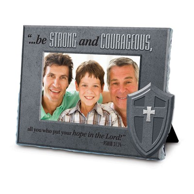 Be Strong and Courageous Photo Frame  -