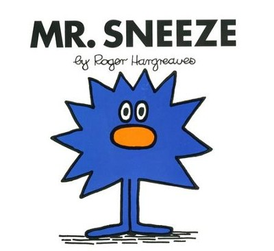 Mr. Sneeze  -     By: Roger Hargreaves