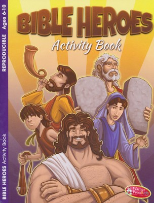 Bible Heroes--Activity Book (ages 6 to 10)  -