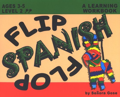 Flip Flop Spanish: A Learning Workbook with Audio CD Level 2, Ages 3-5  -     By: Senora Gose