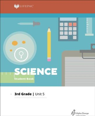 Lifepac Science Grade 3 Unit 5: Properties Of Matter   -