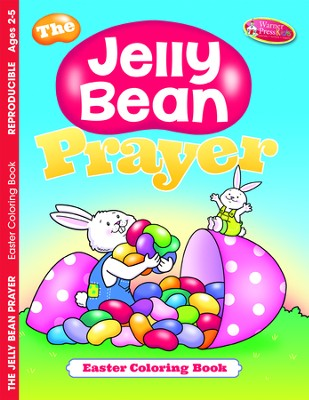 The Jelly Bean Prayer--Easter Coloring Book (ages 2 to 5)  -