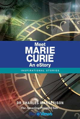 Meet Marie Curie - An eStory: Inspirational Stories - eBook  -     By: Charles Margerison