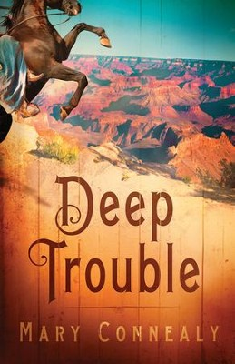 Deep Trouble - eBook  -     By: Mary Connealy