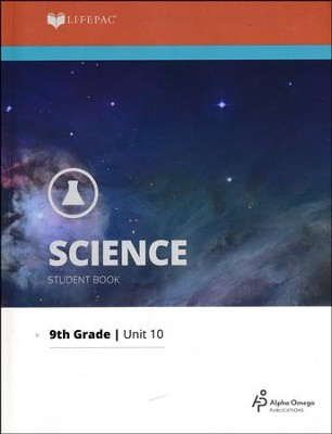 Lifepac Science Grade 9 Unit 10: Scientific Applications   -