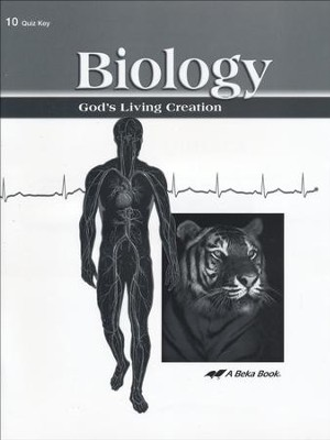 Biology: God's Living Creation Quizzes Key   -