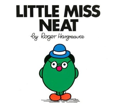 Little Miss Neat  -     By: Roger Hargreaves