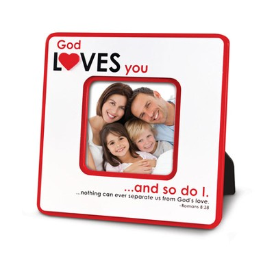 God Loves You and So Do I Photo Frame  -