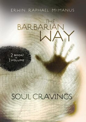 McManus 2 in 1 (Soul Cravings, Barbarian Way) - eBook  -     By: Erwin Raphael McManus
