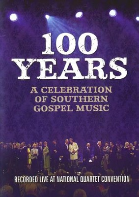 100 Years of Southern Gospel Music   -