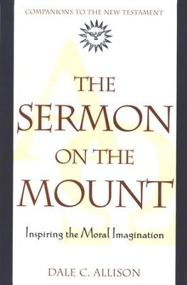 The Sermon On The Mount   -     By: Dale C. Allison