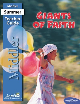 Giants of Faith Middler (Grades 3-4) Teacher Guide   -