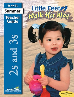 Little Feet Walk His Way (ages 2 & 3) Teacher Guide   -