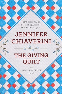 The Giving Quilt  -     By: Jennifer Chiaverini