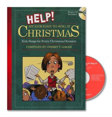 Help! My Kids Have to Sing at Christmas   (Book with Demo CD)  -