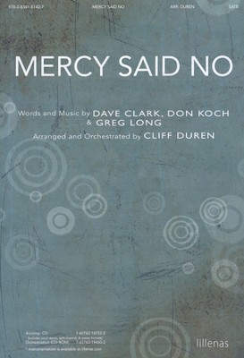 Mercy Said No  -     By: Cliff Duren
