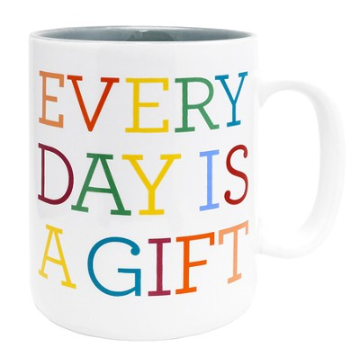 Everyday Is A Gift Mug  -