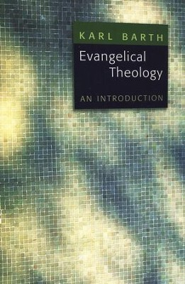 Evangelical Theology   -     By: Karl Barth