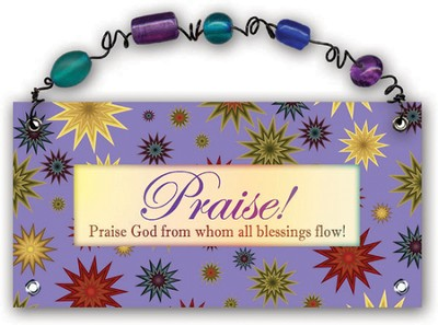 Praise God From Whom All Blessings Flow Plaque  -